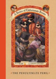 Link to an enlarged image of The Penultimate Peril (Series of Unfortunate Events)
