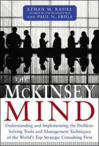 Link to an enlarged image of The McKinsey Mind : Understanding and Implementing the Problem-Solving Tools and Management Techniques of the World's Top Strategic Consulting Firm