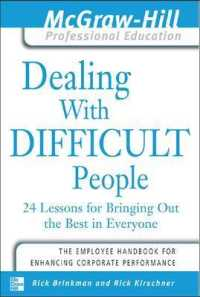 Link to an enlarged image of Dealing with Difficult People : 24 Lessons for Bringing Out the Best in Everyone (Mcgraw-hill Professional Education)
