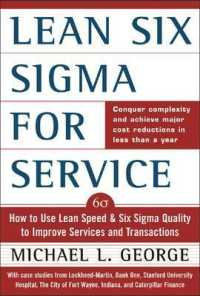Link to an enlarged image of Lean Six Sigma for Services : How to Use Lean Speed and Six Sigma Quality to Improve Services and Transactions