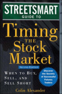 Link to an enlarged image of The Streetsmart Guide to Timing the Stock Market : When to Buy, Sell, and Sell Short (2nd)