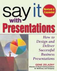 Link to an enlarged image of Say It with Presentations : How to Design and Deliver Successful business presentations (2nd)