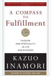 Link to an enlarged image of A Compass to Fulfillment : Passion and Spirituality in Life and Business