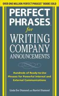 Link to an enlarged image of Perfect Phrases for Writing Company Announcements : Hundreds of Ready-to-Use Phrases for Powerful Internal and External Communications (Perfect Phrase