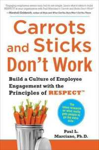 Link to an enlarged image of Carrots and Sticks Don't Work : Build a Culture of Employee Engagement with the Principles of RESPECT