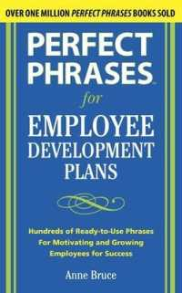 Link to an enlarged image of Perfect Phrases for Employee Development Plans : Hundreds of Ready-to-use Phrases for Motivating and Growing Employees for Success (Perfect Phrases)