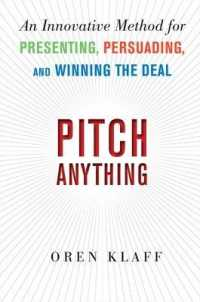 Link to an enlarged image of Pitch Anything : An Innovative Method for Presenting, Persuading, and Winning the Deal