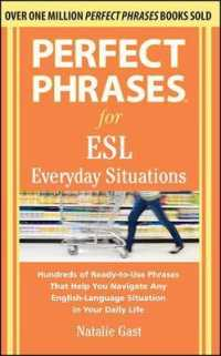 Link to an enlarged image of Perfect Phrases for ESL Everyday Situations : Hundreds of Ready-to-Use Phrases That Help You Navigate Any English-Language Situation in Your Daily Lif