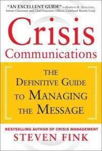 Link to an enlarged image of Crisis Communications : The Definitive Guide to Manageing the Message