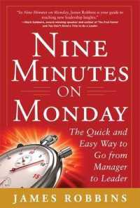 Link to an enlarged image of Nine Minutes on Monday : The Quick and Easy Way to Go from Manager to Leader
