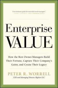 Link to an enlarged image of Enterprise Value : How the Best Owner-Managers Build Their Fortune, Capture Their Company's Gains, and Create Their Legacy