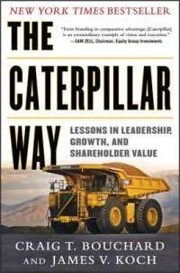 Link to an enlarged image of The Caterpillar Way : Lessons in Leadership, Growth, and Shareholder Value