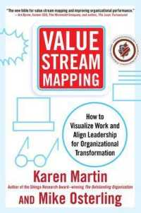 Link to an enlarged image of Value Stream Mapping : How to Visualize Work and Align Leadership for Organizational Transformation