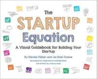 Link to an enlarged image of The Startup Equation : A Visual Guidebook to Building, Launching and Scaling Your Startup