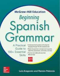 Link to an enlarged image of McGraw-Hill Education Beginning Spanish Grammar : A Practical Guide to 100+ Essential Skills (Bilingual)