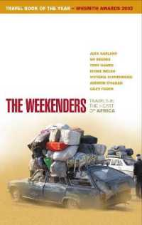 Link to an enlarged image of Weekenders : Travels in the Heart of Africa -- Paperback / softback