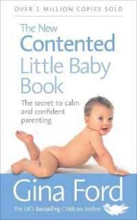 Link to an enlarged image of The New Contented Little Baby Book: The Secret to Calm and Confident Parenting