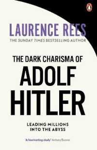 Link to an enlarged image of The Dark Charisma of Adolf Hitler