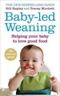 Link to an enlarged image of Baby-led Weaning : Helping Your Baby to Love Good Food