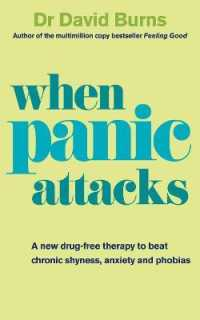 Link to an enlarged image of When Panic Attacks: A new drug-free therapy to beat chronic shyness, anxiety and phobias