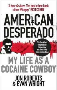 Link to an enlarged image of American Desperado: My life as a Cocaine Cowboy