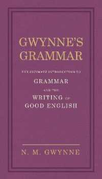 Link to an enlarged image of Gwynne's Grammar : The Ultimate Introduction to Grammar and the Writing of Good English. Incorporat -- Hardback