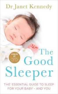 Link to an enlarged image of Good Sleeper : The Essential Guide to Sleep for Your Baby - and You -- Paperback / softback