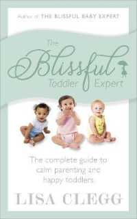 Link to an enlarged image of The Blissful Toddler Expert: The complete guide to calm parenting and happy toddlers