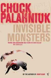 Link to an enlarged image of Invisible Monsters -- Paperback / softback
