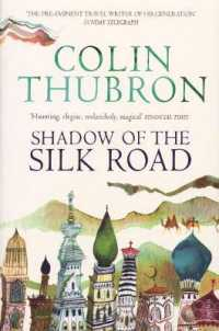 Link to an enlarged image of Shadow of the Silk Road -- Paperback / softback