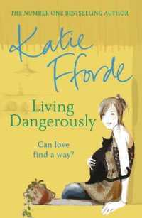 Link to an enlarged image of Living Dangerously -- Paperback / softback