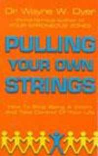 Link to an enlarged image of Pulling Your Own Strings