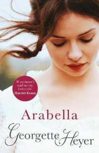 Link to an enlarged image of Arabella : Georgette Heyer Classic Heroines -- Paperback / softback