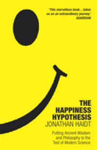 Link to an enlarged image of The Happiness Hypothesis: Putting Ancient Wisdom to the Test of Modern Science