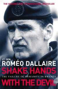 Shake Hands With The Devil : The Failure of Humanity in Rwanda 9780099478935