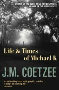 Link to an enlarged image of Life and Times of Michael K -- Paperback / softback