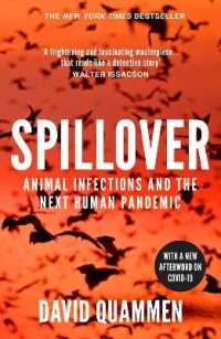 Link to an enlarged image of Spillover: the powerful, prescient book that predicted the Covid-19 coronavirus pandemic.