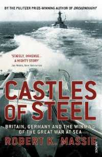 Link to an enlarged image of Castles Of Steel: Britain, Germany and the Winning of The Great War at Sea