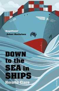 Link to an enlarged image of Down to the Sea in Ships : Of Ageless Oceans and Modern Men -- Paperback / softback