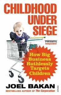 Link to an enlarged image of Childhood Under Siege: How Big Business Ruthlessly Targets Children