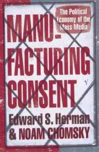 Link to an enlarged image of Manufacturing Consent: The Political Economy of the Mass Media