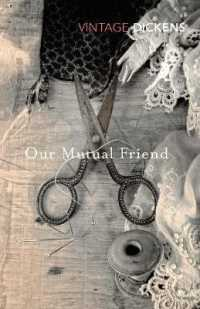 Link to an enlarged image of Our Mutual Friend (Vintage Classics)