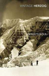 Link to an enlarged image of Annapurna : The First Conquest of an 8000-metre Peak -- Paperback / softback