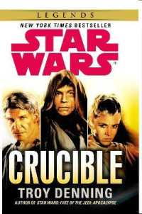 Link to an enlarged image of Star Wars: Crucible (Star Wars) -- Paperback / softback