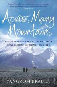 image of Across Many Mountains: The Extraordinary Story of Three Generations of Women in Tibet