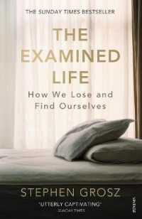 Link to an enlarged image of Examined Life : How We Lose and Find Ourselves -- Paperback / softback