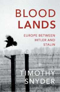 Link to an enlarged image of Bloodlands: Europe between Hitler and Stalin