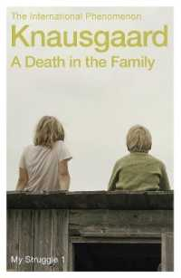 Link to an enlarged image of Death in the Family : My Struggle Book 1 (My Struggle) -- Paperback / softback (English Language Edition)