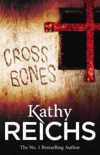 Link to an enlarged image of Cross Bones : (Temperance Brennan 8) (Temperance Brennan) -- Paperback / softback