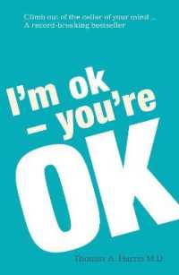 Link to an enlarged image of I'm Ok, You're Ok: A practical guide to Transactional Analysis